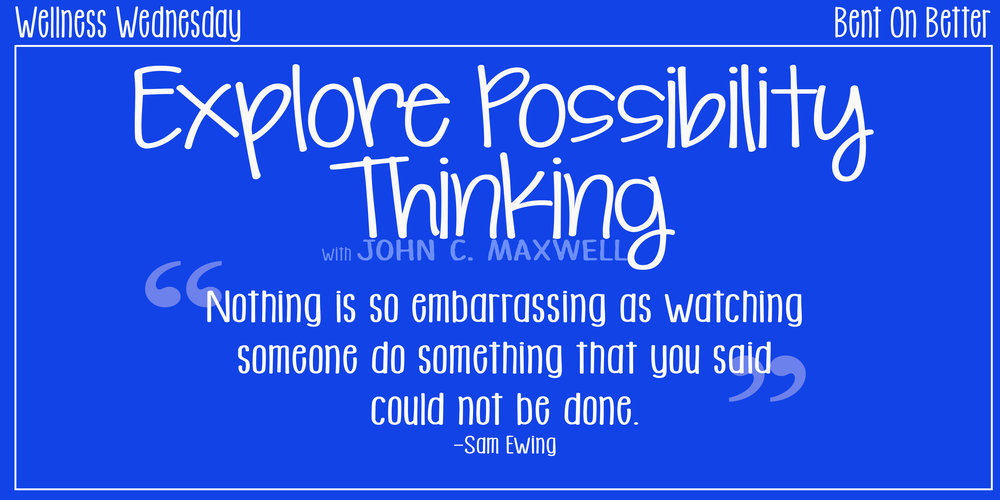 Possibility Thinking with John C. Maxwell