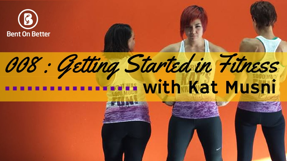 Getting Started in Fitness with Kat Musni