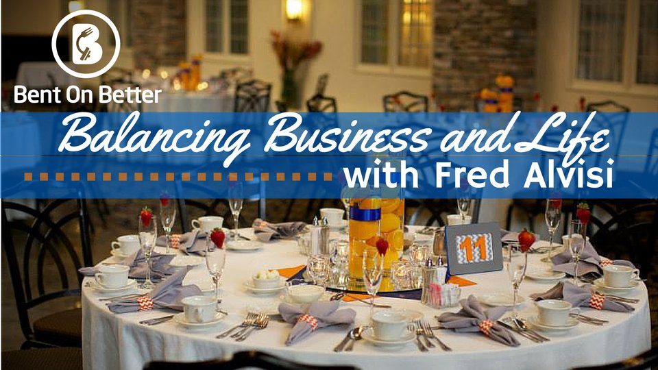 Balancing Business and Life with Fred Alvisi of VIP DJ Entertainment - Bent On Better podcast