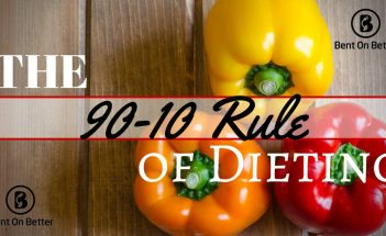 The 90-10 Rule of Dieting Developing lifestyle habits now that will help save your time, money, health, and sanity, later. Bent On Better - Matt April - Podcast