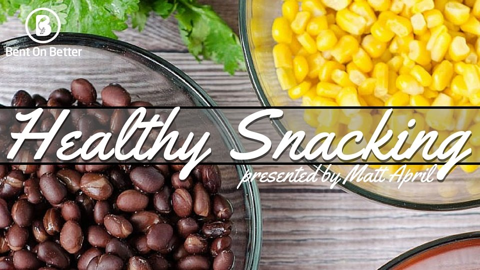 Healthy Snacking Tips